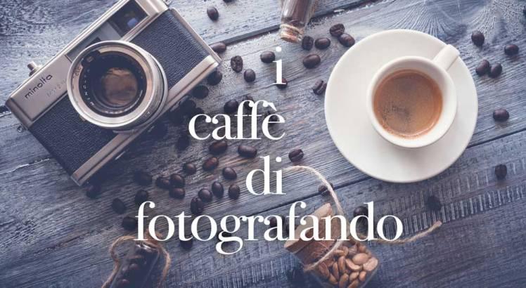 i_caffe_di_fotografando_scuola_fotografia_montopoli_incontri_eventi